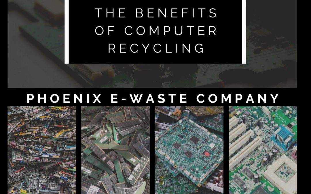 The Benefits of Computer Recycling